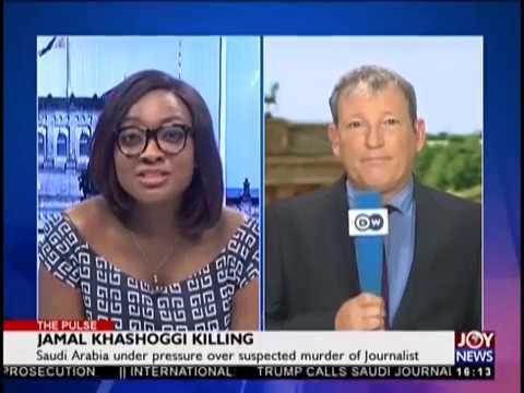 Jamal Khashoggi Killing - Pulse on JoyNews (24-10-18)
