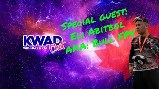 Kwad Chat with Bull FPV