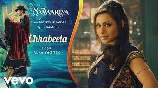 Chhabeela Best Audio Song - Saawariya Ranbir   - YouTube