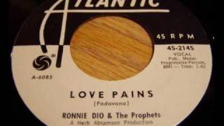 Ronnie Dio & The Prophets LOVE PAINS 1962
