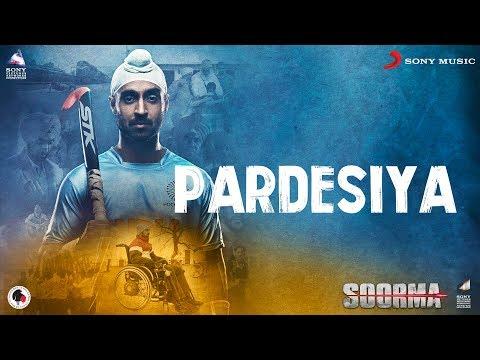 Download pardesiya soorma diljit dosanjh taapsee pannu shank hd file 3gp hd mp4 download videos