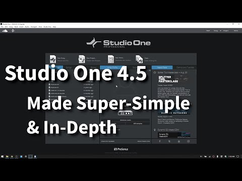 Get Started in Studio One 4.5 | Made SUPER-SIMPLE & IN-DEPTH!