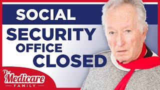Why the Government Closed Social Security Offices