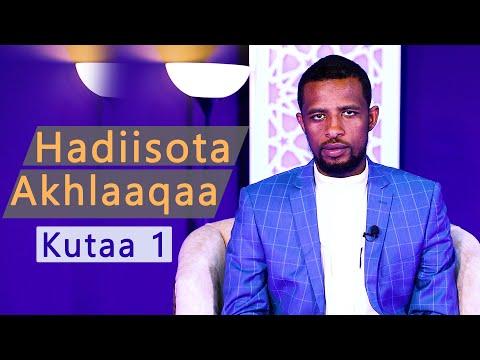 Hadiisota Akhlaaqaa Kutaa 1
