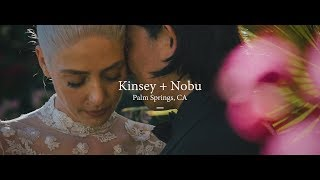 Wedding Film // Kinsey + Nobu // Palm Springs, CA