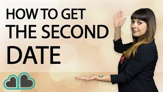 How To Get A Second Date With A Guy