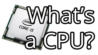 What is a CPU and How Do You Find a Good One?