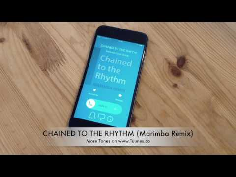 Chained To The Rhythm Ringtone (Katy Perry Tribute Marimba Remix Ringtone) • For iPhone & Android