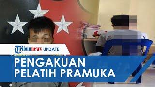Pengakuan Oknum Pelatih Pramuka Bunuh dan Perkosa Siswi SMP, Rela Tak Dibayar Asal Bisa Dekat Korban