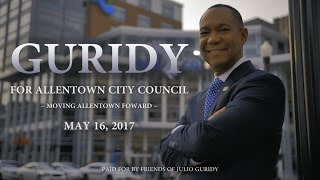 Julio Guridy For Allentown City Council Corporate Commercial (English)