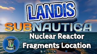 Nuclear Reactor Location - Subnautica Guides