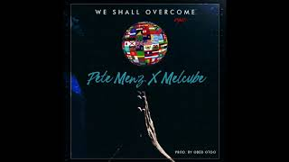 "New Music: ""We Shall Overcome (rmx)"" Ghana X Cameroon Music Collaboration"