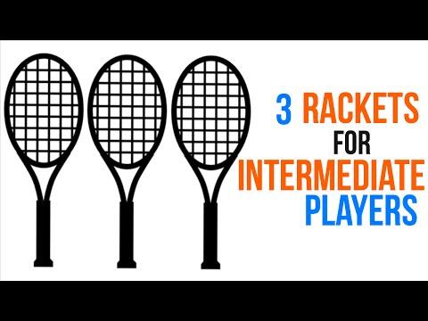 3 Best Tennis Rackets for Intermediate Players I 2015