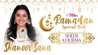 Ramadan Special Video - Sheer Khurma by Actress Shanoor Sana for #crazycouples04