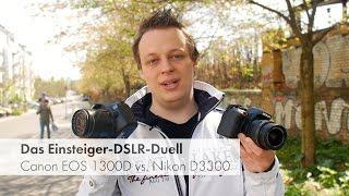 Canon EOS 1300D vs. Nikon D3300 - Duell der Einsteiger-DSLR-Kameras [Deutsch]