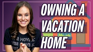 Owning A Vacation Home Pros and Cons