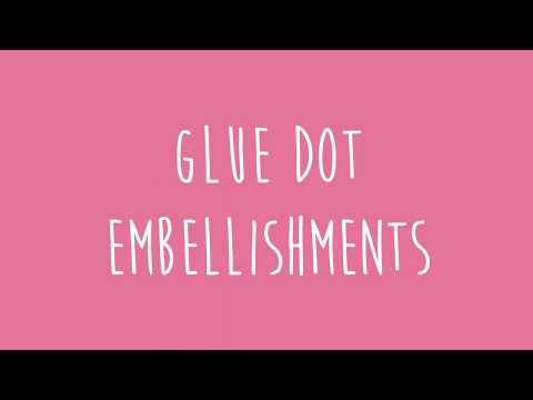 How to Make Glue Dot Embellishments - Sizzix Hacks