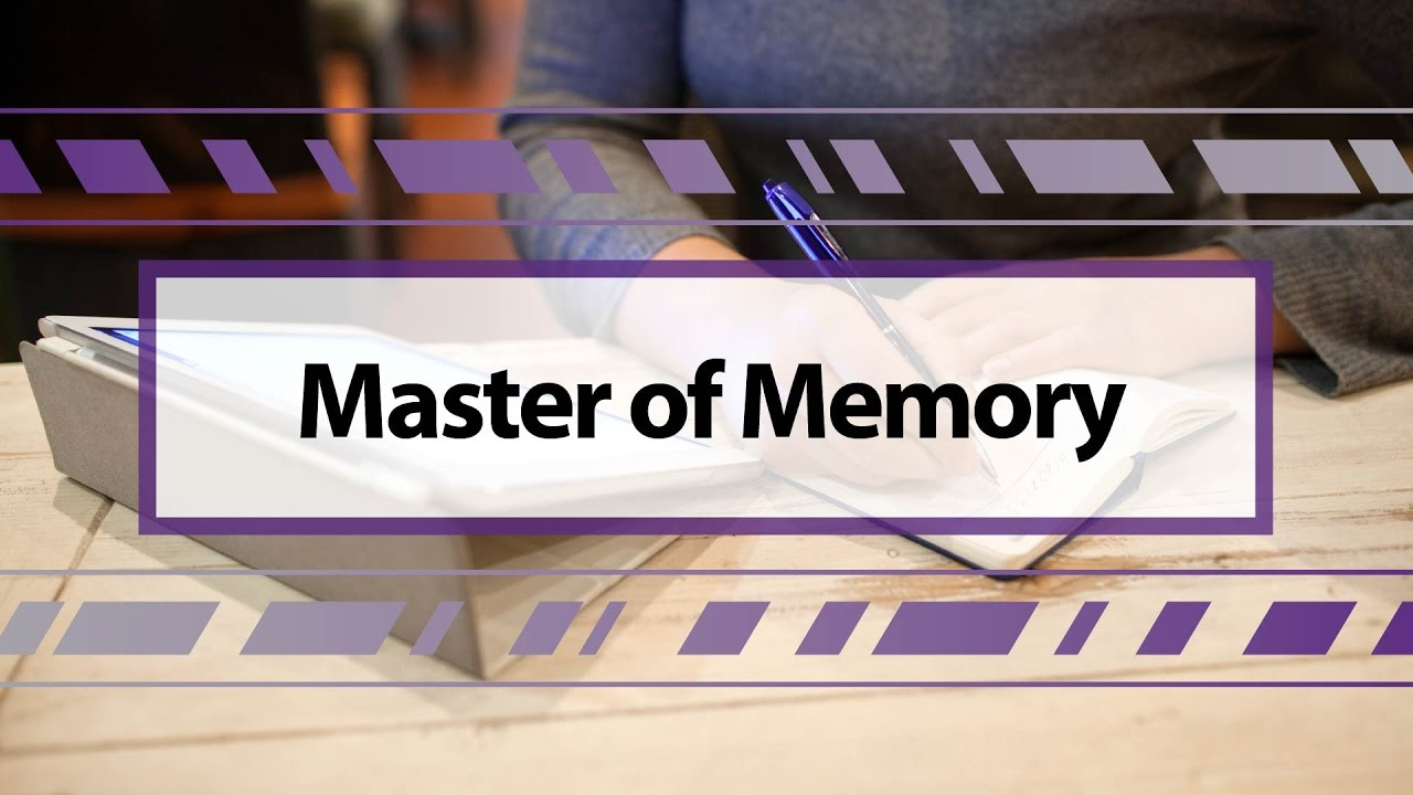 Master of Memory