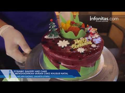 Dynamic Bakery and Cake Kelapa Gading Menghadirkan Varian Cake Khusus Natal