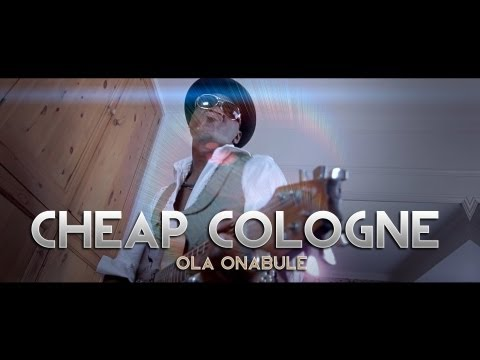 Ola Onabule - Cheap Cologne - Seven Shades Darker