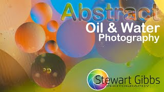 How to... Abstract Oil & Water Photography