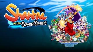 videó Shantae and the Seven Sirens