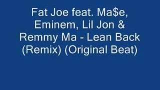 Fat Joe - Lean Back (Remix) (Original Beat)