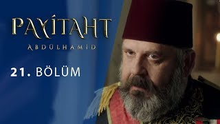 Payitaht Abdulhamid episode 21 with English subtitles Full HD