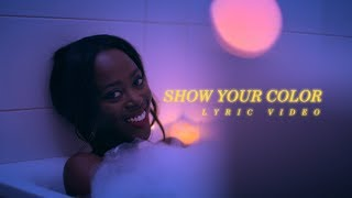 Funbi   Show Your Color (Lyric Video)