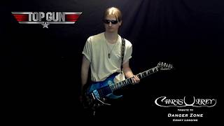 Danger Zone by Kenny Loggins (Guitar Tribute)