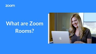 Product Overview: What Are Zoom Rooms?