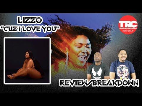 """Lizzo """"Cuz I Love You"""" Album Review *Honest Review"""