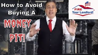 How to Avoid a  Money pit|Mortgage [Home Loans] Don't buy a money pit!