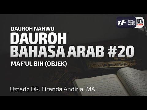 Dauroh Bahasa Arab (Nahwu) #20 – Ustadz Dr. Firanda Andirja, M.A.