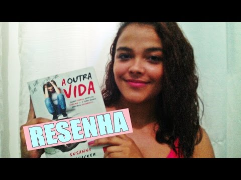 A OUTRA VIDA  - SUZANNE WINNACKER| RESENHA