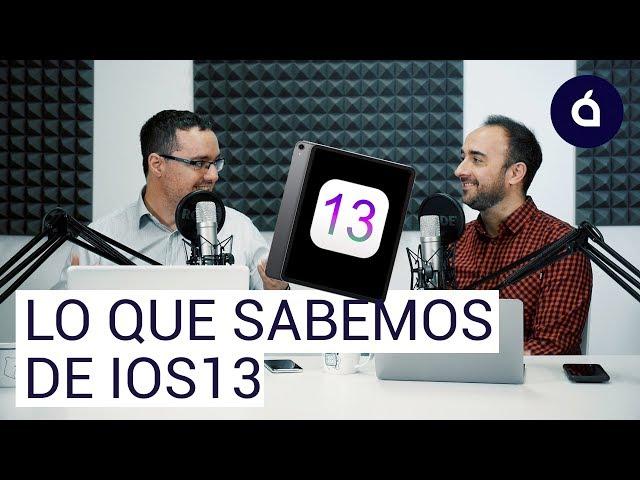 Todo lo que traerá iOS 13 en la próxima WWDC 2019. El iPad como gran protagonista | Applesfera