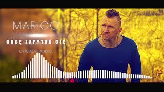 Marioo Chcę Zapytać Cię Official Audio 2019