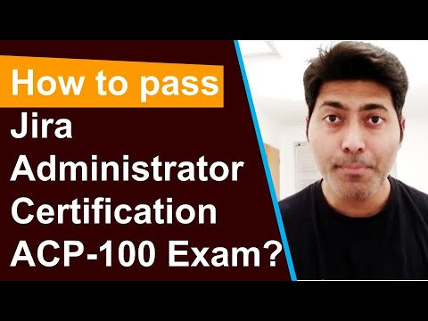 How to pass Jira Administrator Certification Exam - YouTube