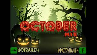 🎃DJ BAILEY OCTOBER'S MIX 🎃