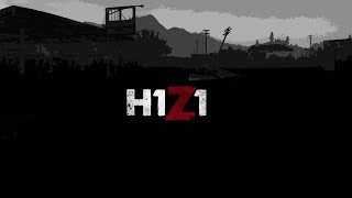H1Z1 King Of The Kill- 2 Kills and A Lot More Embarrassments