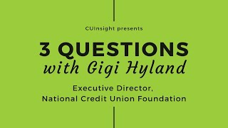 3 questions with The National Credit Union Foundation's Gigi Hyland