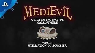 MediEvil | Guide du sac d'os de Gallowmere - Vol. 1 : Utilisation du bouclier | Exclu PS4