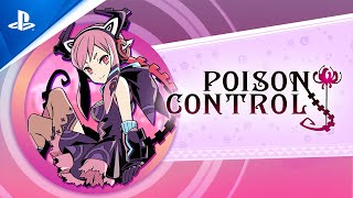 Poison Control - Launch Trailer | PS4