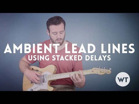 Guitar Lesson - Simple Ambient Lead Lines Using Stacked Delays Mp3