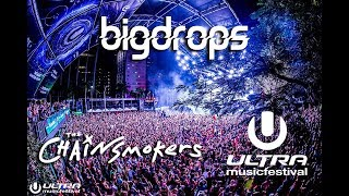 The Chainsmokers Drops Only Live @Ultra Music Festival, Miami 2016