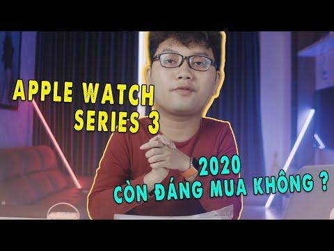 ĐÁNH GIÁ APPLE WATCH SERIES 3: CÒN ĐÁNG MUA TRONG 2020???