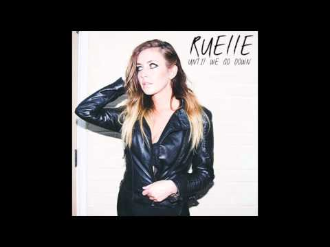 Until We Go Down (Song) by Ruelle
