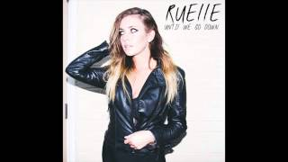 Until We Go Down by Ruelle