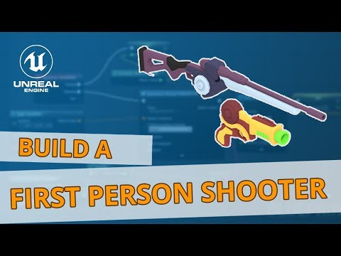 Unreal FPS Tutorial: Making a First Person Shooter