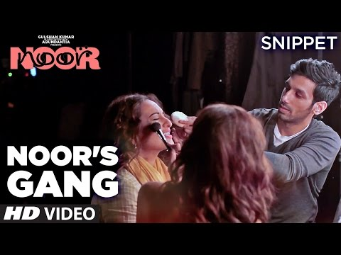 Download Making: Noor's Gang   Snippet   Sonakshi Sinha   Sunhil Sippy   T-Series